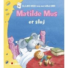 Matilde Mus er sløj
