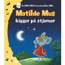 Matilde Mus kigger stjerner