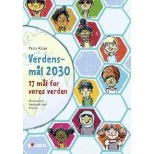 Verdensmål 2030 - 17 mål for vores verden